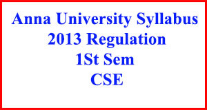CSE 1st Sem Anna Uni Syllabus Regulation 2013