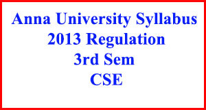 CSE 3rd Sem Syllabus Regulation 2013, Anna University