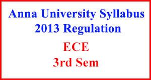ECE 3rd Sem Anna University Syllabus Regulation 2013