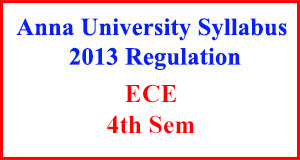 ECE 4th Sem Anna University Syllabus Regulation 2013