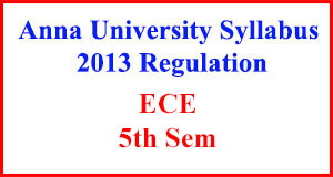 ECE 5th Sem Anna University Syllabus Regulation 2013