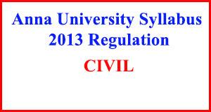CIVIL Engineering Anna University Syllabus Regulation 2013