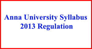 Regulation 2013 CSE Syllabus Anna University – All Semesters