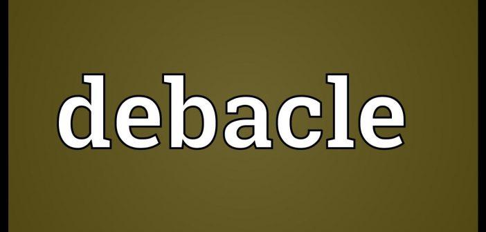 debacle meaning