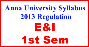 Anna-University-Syllabus-2013-Regulation-1st_Sem-E&I