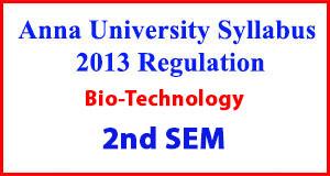 Biotechnology 2nd Sem Anna University Syllabus Regulation 2013
