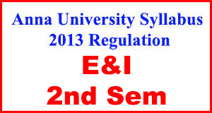 Anna-University-Syllabus-2013-Regulation-2nd-Sem-E&I