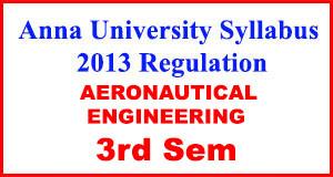 Aeronautical Eng 3rd Sem Anna University Syllabus Regulation 2013