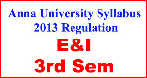 Anna-University-Syllabus-2013-Regulation-3rd-Sem-E&I