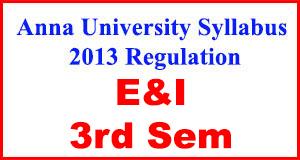 Anna-University-Syllabus-2013-Regulation-3rd-Sem-E&I