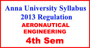 Anna-University-Syllabus-2013-Regulation-4th-Sem-AERONAUTICAL-ENG