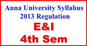 Anna-University-Syllabus-2013-Regulation-4th-Sem-E&I
