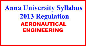 Aeronautical Eng Anna University Syllabus Regulation 2013