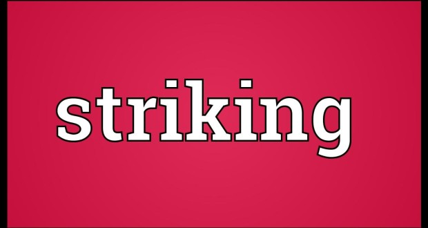 Word of the day- Striking